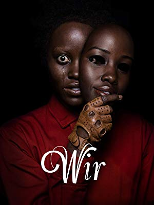 Wir - Horrorfilm / Thriller 2019