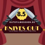 Gute Filme Sehen 2019 - Knives Out